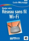 Montez votre Réseau sans fil Wi-Fi
