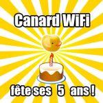 Venez fêter les 5 ans de Canard WiFi !