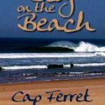 Je serai au Cap Ferret samedi, au Blog on the Beach
