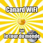 Canard WiFi – Envoyé Spécial : le tour du monde en Wi-Fi